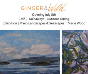 Ginger and Wild Reopening 5th July 2021